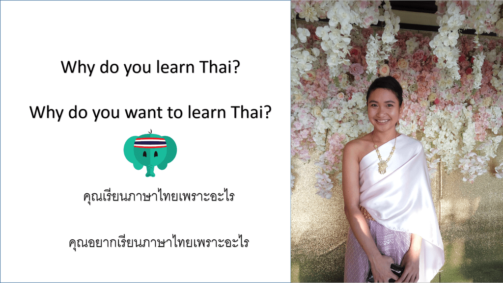 why do you learn Thai?