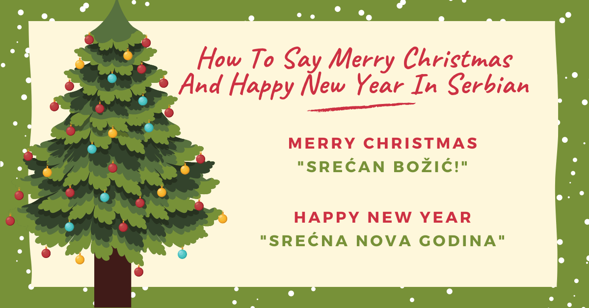 Christmas And New Year Traditions In Serbia