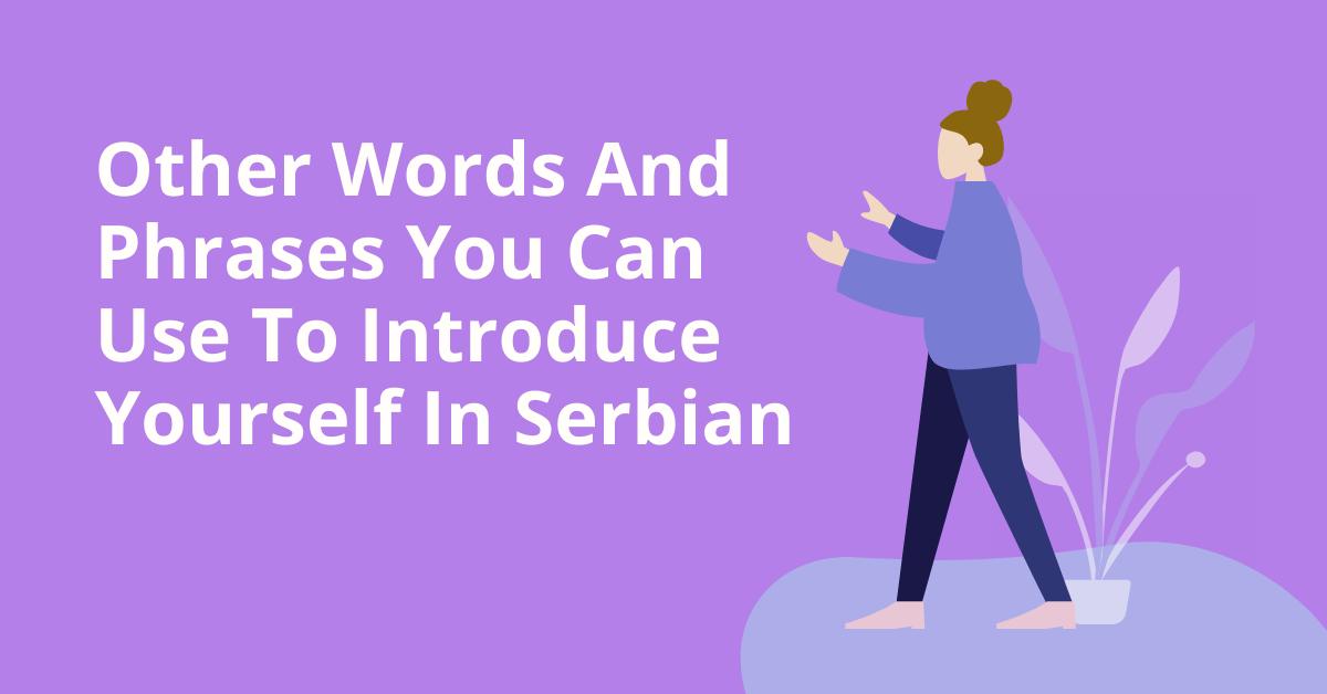 Introduce Yourself  In Serbian