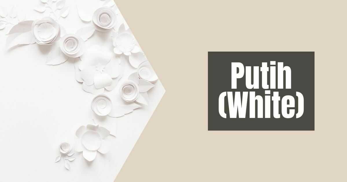 Colors in malay - Putih