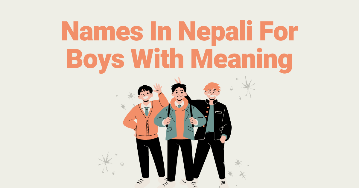 Names In Nepali For Boys With Meaning