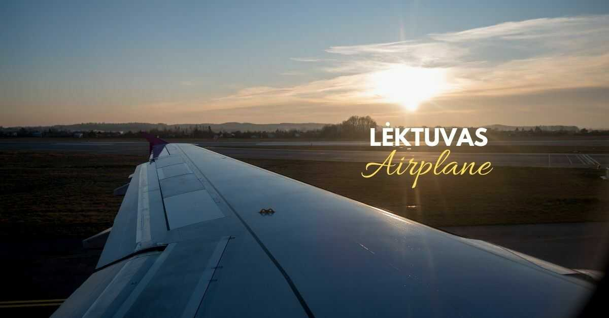 Lithuanian Vocabulary About Transportation | Airplane