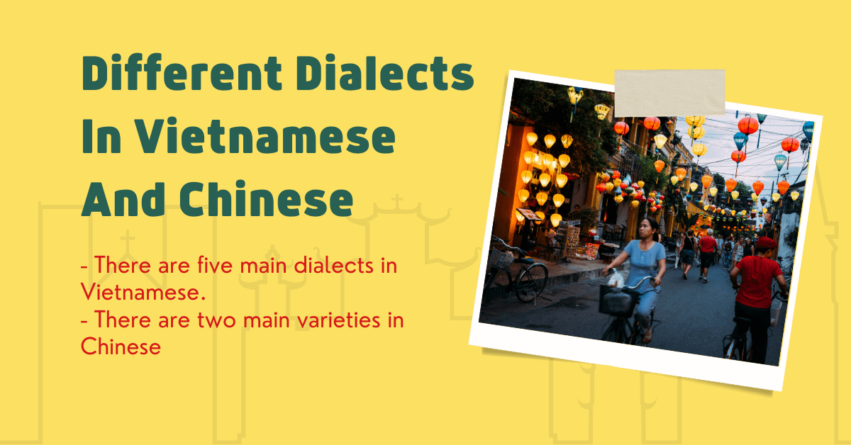 Different Dialects In Vietnamese And Chinese
