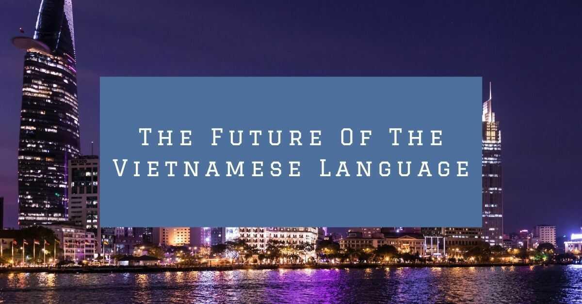 Vietnamese Language History: The Future