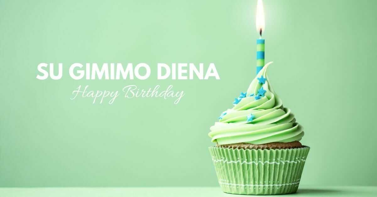 Happy Birthday in Lithuanian | Su Gimimo Diena