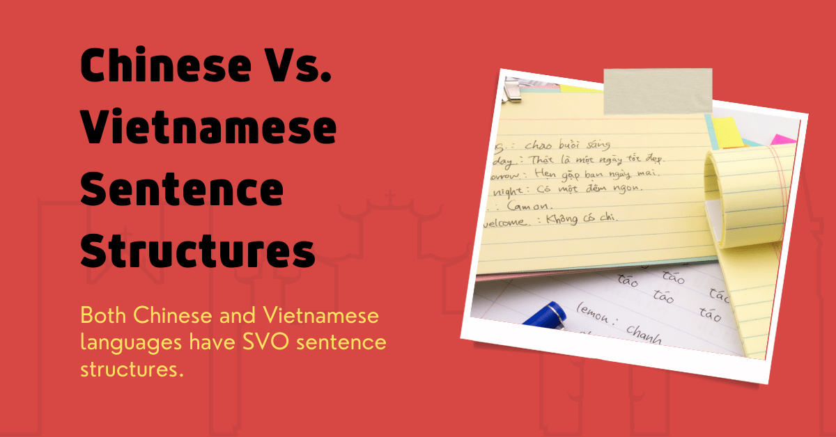Chinese And Vietnamese Sentence Structures