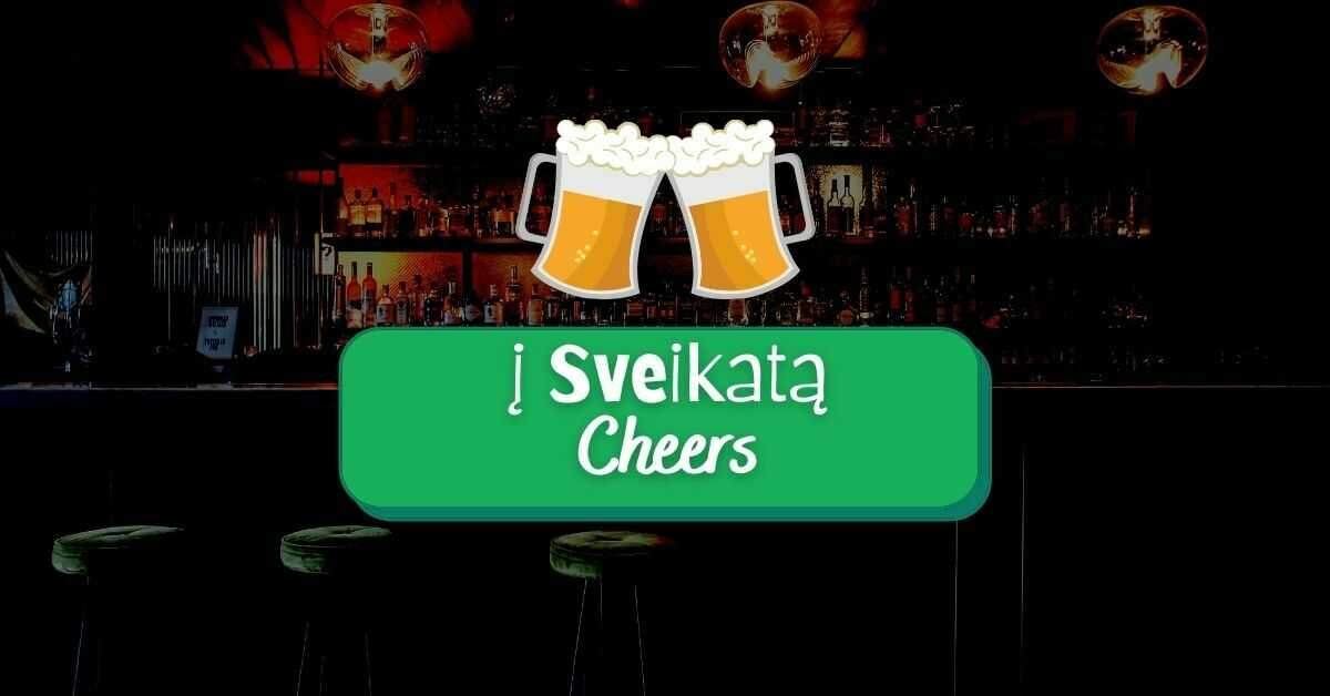 Cheers in Lithuanian Language