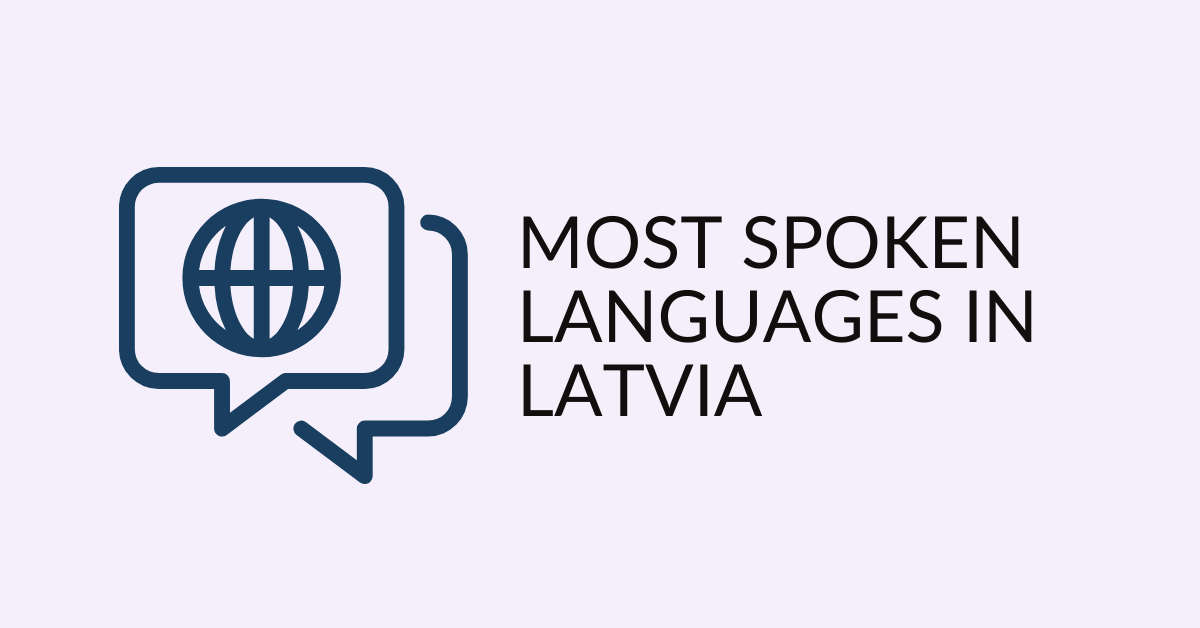 Most Spoken Languages In Latvia