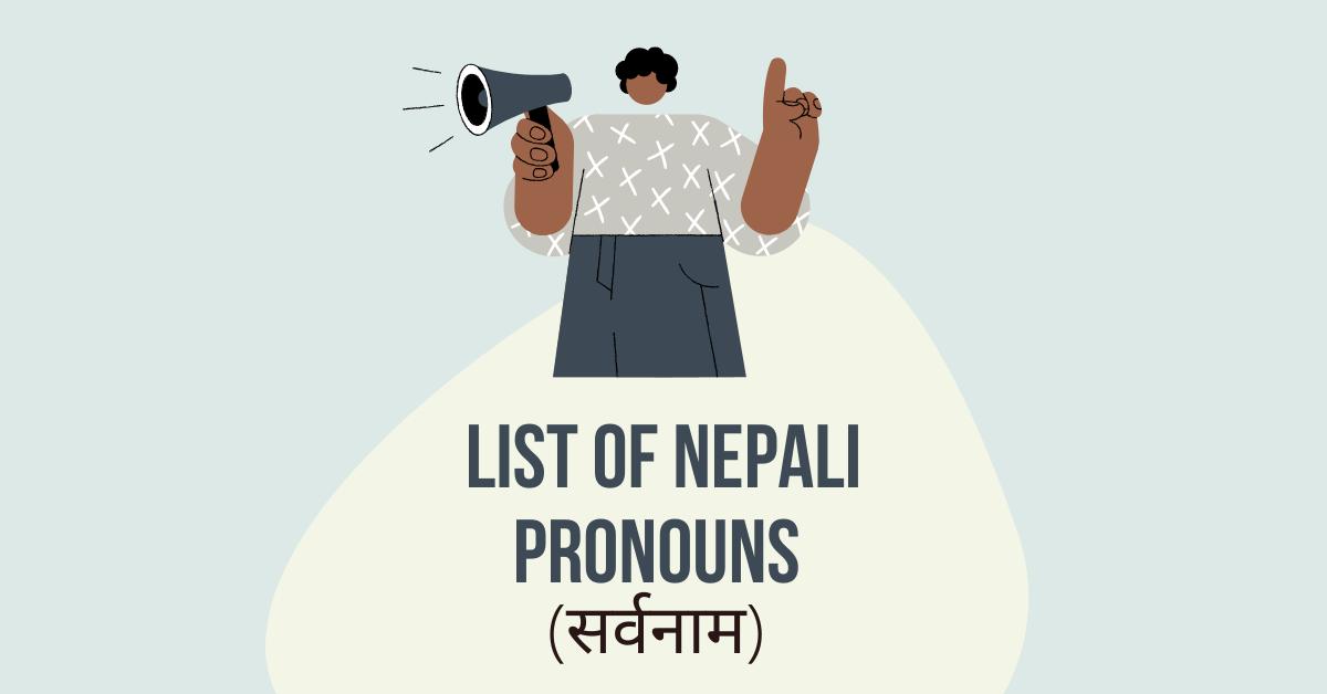 List Of Nepali Pronouns