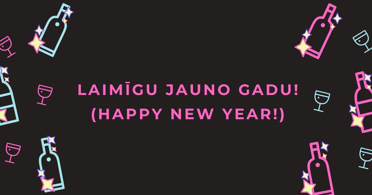 Happy New Year In Latvian