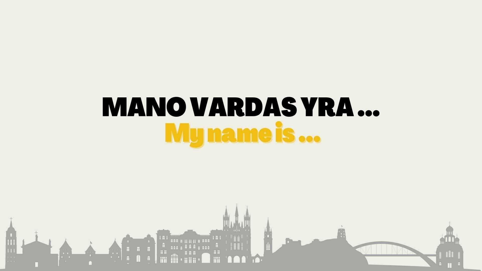 introduce yourself in Lithuanian