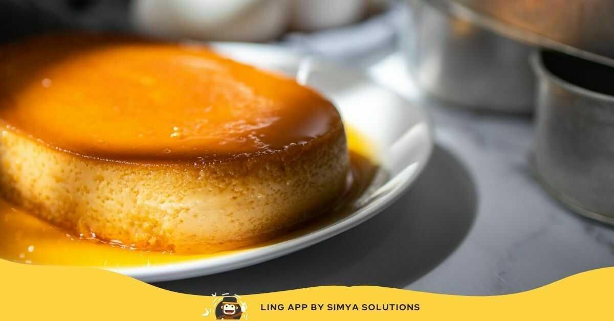 Leche Flan - Cream Caramel Custard