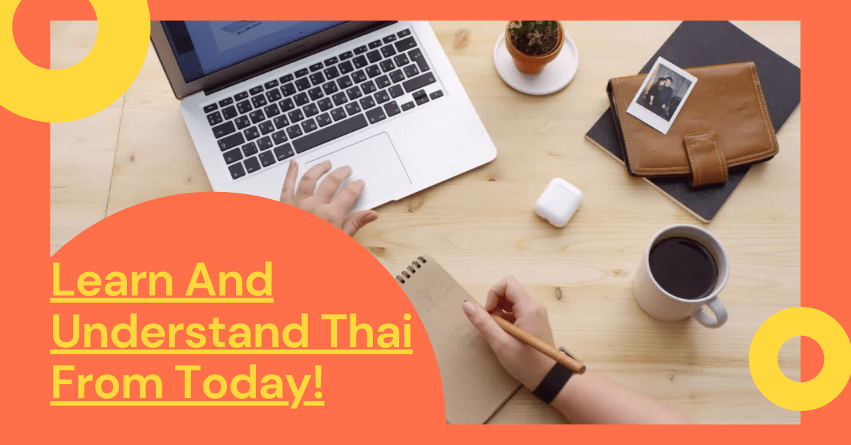 Benefits Of Learning Thai With Tutor