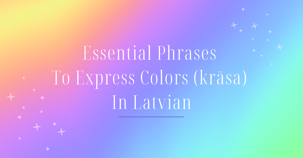 Colors In Latvian