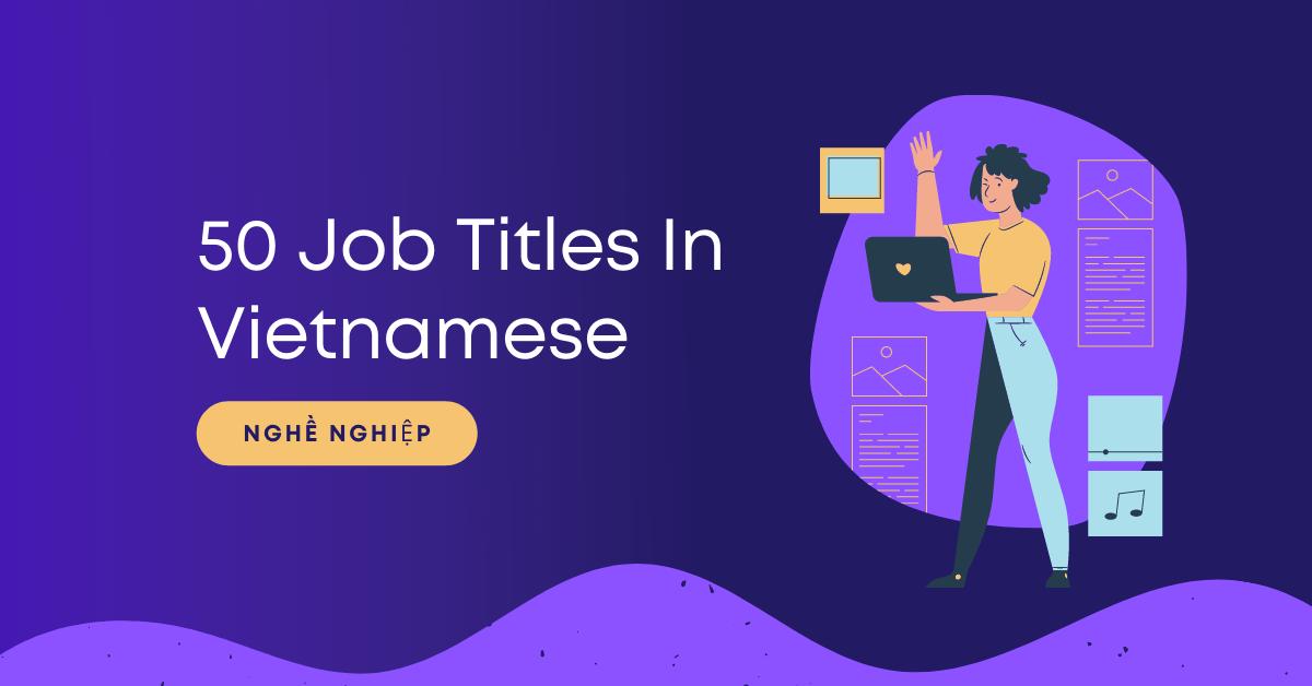 Job Titles In Vietnamese