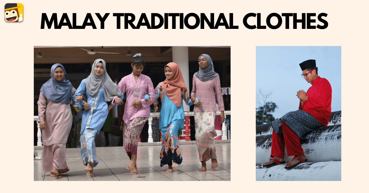 Clothes of Malaysia: