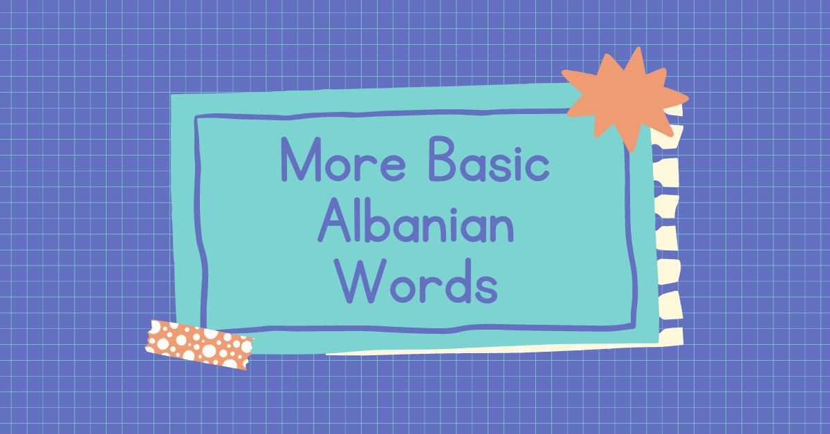 Words And Phrases In Albanian