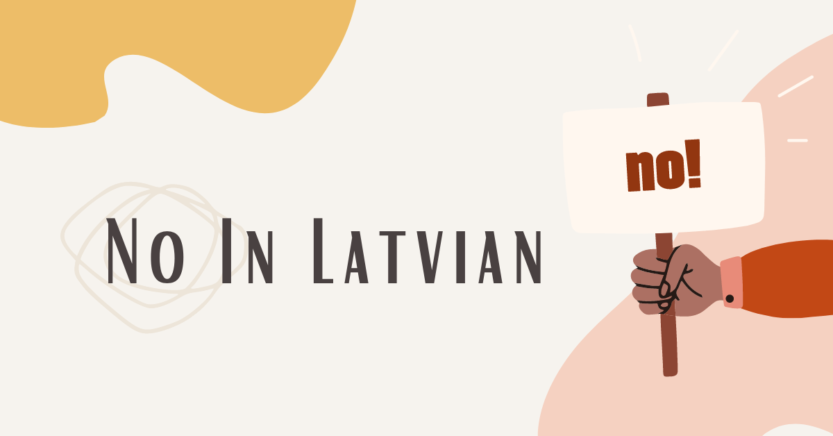 Yes And No In Latvian