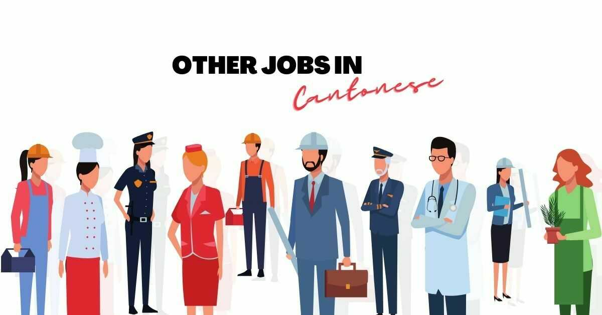 Other Jobs In Cantonese Language